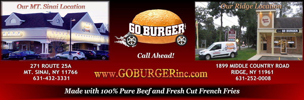 Welcome to the Home of GO BURGER INC * 271 Route 25A Mt